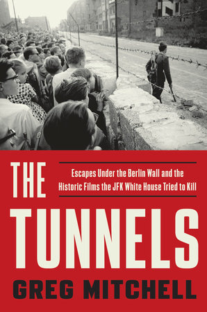 The Tunnels by Greg Mitchell front cover